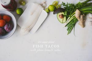 Chili-Pepper-Pickle-Fish-Taco-Plum-Salsa-le-jus-dorange-7-copy(pp_w1200_h801)